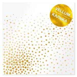 """FDFMA-2-019 Лист кальки (веллум) с фольгированием """"Golden Maxi Drops"""" 30.5х30.5см"""